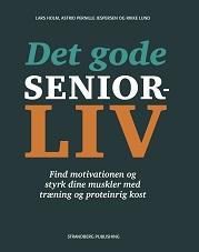 Forside på bogen Det gode seniorliv